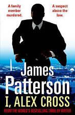 I, Alex Cross: (Alex Cross 16) by James Patterson (Paperback, 2010)