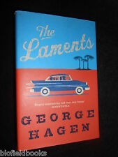 SIGNED COPY; Laments by George Hagen (Hardback, 2004-1st/1st) Humourous Novel