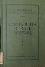 Contabilità rurale Ernesto Laur - 1929 Tipografia Heffingerhof A.G.