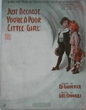 Just Because You're A Poor Little Girl,  Vintage Sheet Music