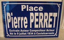 Personnalisation Plaque de Rue place Pierre PERRET