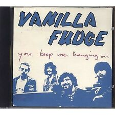 VANILLA FUDGE - You keep me hanging on - CD USATO OTTIME CONDIZIONI