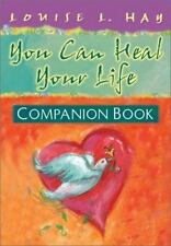 You Can Heal Your Life - Companion Book by Hay, Louise L., Good Book