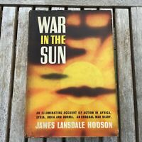 War in the Sun by James Lansdale Hodson 1943 First Edition HC DJ WW 2 War Diary