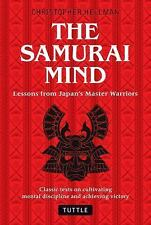 Samurai Mind : Lessons from Japan's Master Warriors (Classic Texts on...