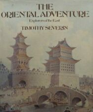 Oriental Adventure, The By Timothy Severin