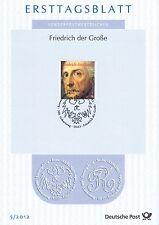 BRD 2012: Friedrich der Große! Ersttagsblatt der Nr. 2906! Gut erhalten!
