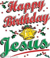Happy Birthday Jesus Shirt, Chrstimas Top, X-Mas, Reason For Season, Sm - 5X