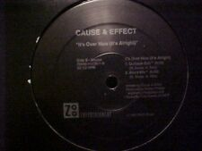 """Cause & Effect Its Over Now Us Dj 12"""""""