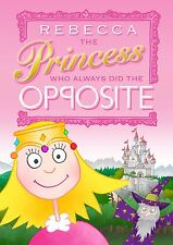 Personalised The Princess Opposite Softback Childrens Educational Story Book New