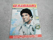 #27 EPI-LOG television magazine ( UNREAD - NO LABEL) CHIPS - ERIK ESTRADA