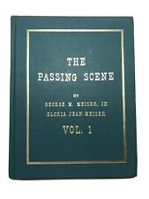 The Passing Scene Vol.1 George & Gloria Jean Meiser Reading PA Berks 1982 SIGNED