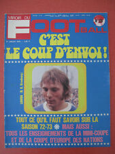 Magazine Miroir du Football n°173 Juillet 1972 Saison 72 / 73 Coupe d'Europe