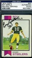 Roy Gerela Signed Psa/dna 1973 Topps Autograph Authentic