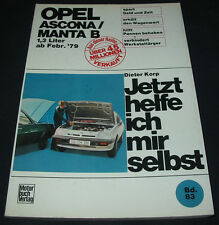 Reparaturanleitung Opel Ascona / Manta B 1,3 Liter ab Baujahr Februar 1979