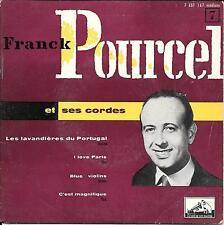 EP 4 TITRES--FRANCK POURCEL--LES LAVANDIERES DU PORTUGAL / I LOVE PARIS