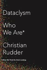 Dataclysm : Who We Are (When We Think No One's Looking) by Christian Rudder (20…