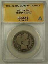 1897-O US Barber Silver Half Dollar 50c Coin ANACS G-6 Details Rim Damaged