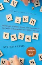 Word Freak: Heartbreak, Triumph, Genius, and Obsession in the World of Competiti