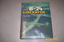 B-24 LIBERATOR, ALLAN BLUE, NEW 1976 HARDBOUND FIRST EDITION 224 PAGES / Offer?