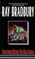 Something Wicked This Way Comes by Ray Bradbury (2006, Paperback, Reprint)