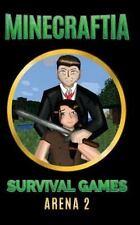 Minecraft Hunger Games: Minecraftia: Survival Games Arena 2 by Jason Jade,...