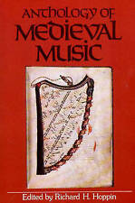 NEW Anthology of Medieval Music (The Norton Introduction to Music History)