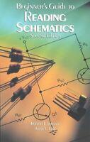 Beginner's Guide to Reading Schematics, Paperback by Traister, Robert J.; Lis...