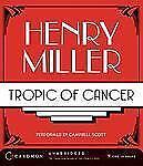 Tropic of Cancer by Henry Miller and Henry V. Miller (2008, CD, Unabridged)