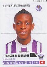 441 FRANCOIS MOUBANDJE SUISSE TOULOUSE.FC TFC STICKER FOOT 2014 PANINI