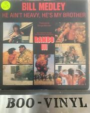 "BILL MEDLEY HE AINT HEAVY HES MY BROTHER 7"" P/S FROM RAMBO 111 UK Ex"