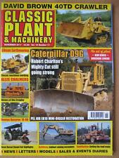 Classic Plant & Machinery November 2017 Caterpillar D9G Allis Chalmers 40TD EB10