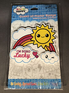 So So Happy Be Lucky Spread Love Birthday Party Favor Guest of Honor Badge