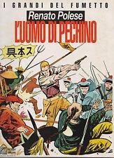 renato polese L'UOMO DI PECHINO i grandi del fumetto hobby & work boxer uprising