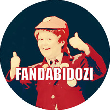 "Wee Jimmy Krankie ""Fandabidozi"" novelty badge"
