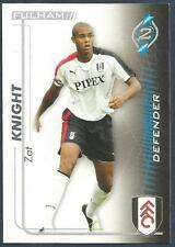 SHOOT OUT 2005-2006-FULHAM-ZAT KNIGHT
