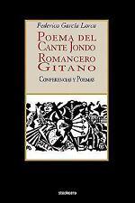 Poema del cante jondo - Romancero Gitano : (conferencias y Poemas) by...