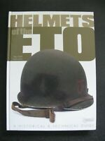 39/45 Livre sur casque Américain M1 - Helmets of the ETO A historical guide WWII