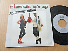 "DISQUE 45T DE FLAGRANT DESIR  "" CLASSIC O'RAP """
