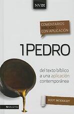 Comentario biblico con aplicacion NVI 1 Pedro: Del texto biblico a una aplicacio