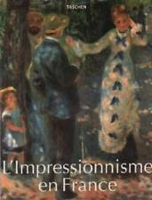 "Peter H. Feist : L'Impressionnisme en France - 1860-1920 "" Editions Taschen"