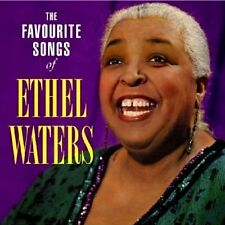THE FAVOURITE SONGS of Ethel Waters - NEW SEALED Rare CD Favorite Jazz