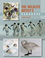 The Wildlife Artist's Handbook by Jackie Garner (2014, Paperback)
