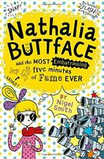 Nathalia Buttface and the Most Embarrassing Five Minutes of Fame Ever (Nathalia