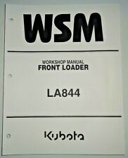 Kubota LA844 Front Loader Service Repair Shop Workshop Manual OEM