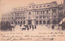 BELGIUM - Bruxelles Brussel - Poste Centrale 1899