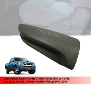(LH) Gray Seat Adjust Handle Fit For Isuzu D-Max / Holden Rodeo Pickup 2005 2006