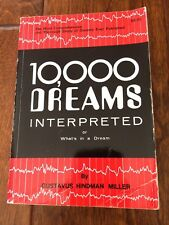 10,000 DREAMS INTERPRETED or WHAT'S IN A DREAM by GUSTAVUS HINDMAN MILLER 1985