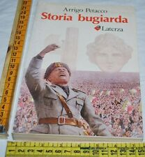 PETACCO Arrigo - STORIA BUGIARDA - Laterza - libri usati