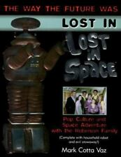 Lost in Lost in Space by Mark Cotta Vaz Book  JUNE LOCKHARD ANGELA CARTWRIGHT